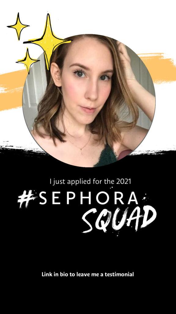 Sephora Squad 2021